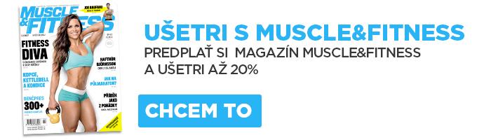 Predplaťte si časopis Muscle-Fitness